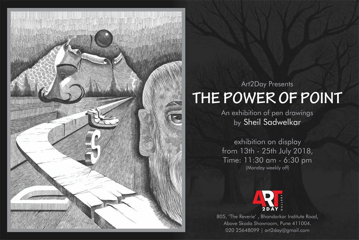 The Power of Point - An exhibition of pen drawings by Sheil Sadwelkar