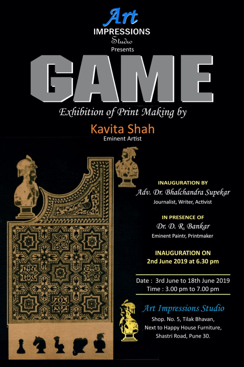 GAME  - A solo show of printmaking by  Eminent artist Kavita Shah