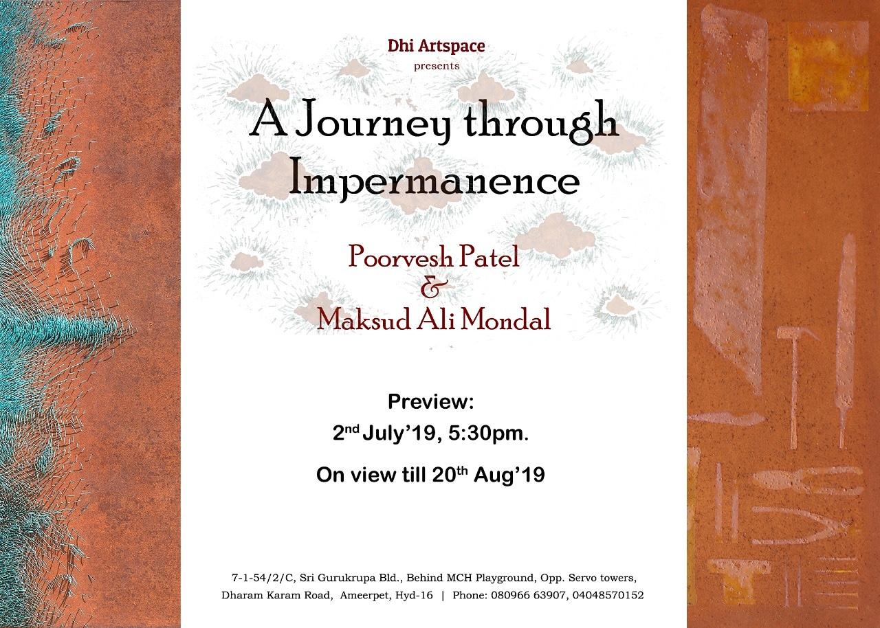 A Journey through Impermanence - A show by Poorvesh Patel and Maksud Ali Mondal